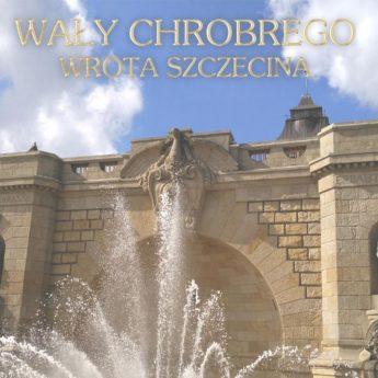 Wały Chrobrego - Wrota Szczecina