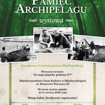 Wystawa Pamięć Archipelagu – jak zdobywano nasz Dziki Zachód