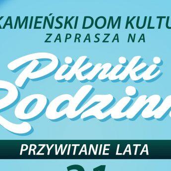 """Pierwszy Kamieński Piknik Rodzinny - """"Powitanie lata"""""""