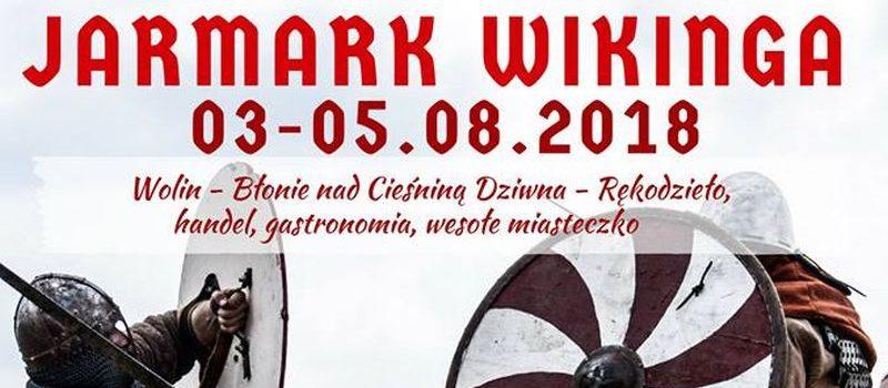 Już niebawem kolejny Jarmark Wikinga w Wolinie