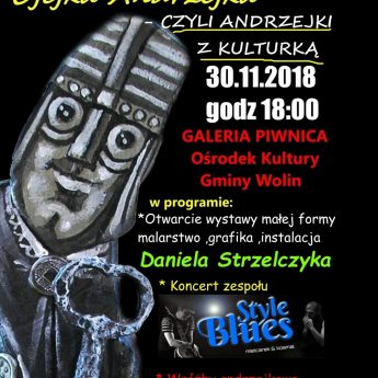 O jejku Andrzejku - czyli Andzejki z kulturką w Wolinie