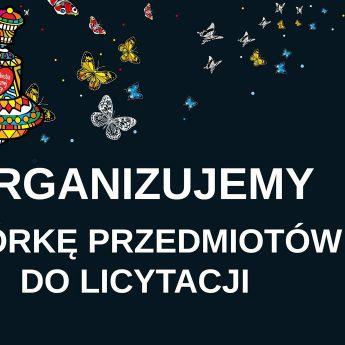 Zbiórka przedmiotów do licytacji WOŚP!