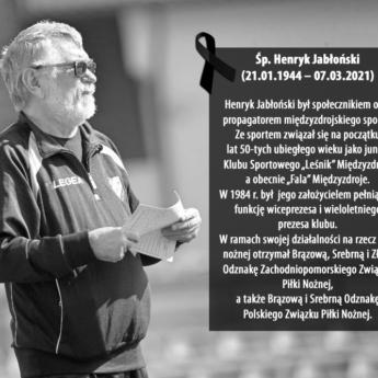 """Odszedł Henryk Jabłoński - założyciel Klubu Sportowego """"FALA"""" Międzyzdroje"""