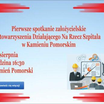 Spotkanie założycielskie Stowarzyszenia Działającego Na Rzecz Szpitala w Kamieniu Pomorskim