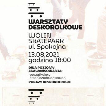 Warsztaty Deskorolkowe na skateparku w Wolinie