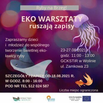 """""""Ryby na brzeg!"""" – w Wolinie ruszają zapisy na EKO-Warsztaty!"""